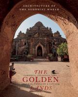 Golden lands : Cambodia, Indonesia, Laos, Myanmar, Thailand & vietnam
