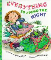Everything to Spend the Night--from A to Z