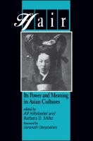 Hair [electronic resource] : its power and meaning in Asian cultures