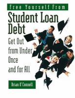 Free Yourself From Student Loan Debt