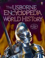 The Usborne Encyclopedia of World History