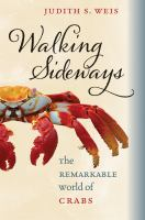 Walking sideways [electronic resource] : the remarkable world of crabs