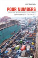 Poor numbers : how we are misled by African development statistics and what to do about it