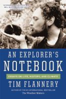 Explorer's notebook : essays on life, history & climate /