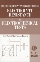 The Measurement and correction of electrolyte resistance in electrochemical tests [electronic resource]