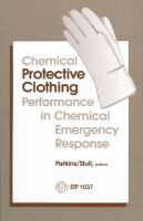 Chemical protective clothing performance in chemical emergency response [electronic resource]