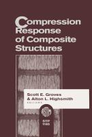 Compression response of composite structures [electronic resource]