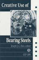 Creative use of bearing steels [electronic resource]