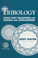 Tribology [electronic resource] : wear test selection for design and application