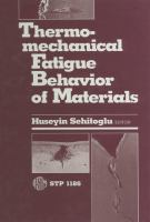 Thermomechanical fatigue behavior of materials [electronic resource]