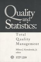 Quality and statistics [electronic resource] : total quality management