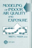 Modeling of indoor air quality and exposure [electronic resource]