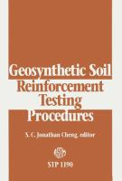Geosynthetic soil reinforcement testing procedures [electronic resource]
