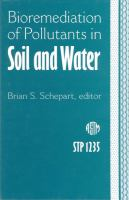 Bioremediation of pollutants in soil and water [electronic resource]