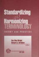 Standardizing and harmonizing terminology [electronic resource] : theory and practice