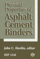 Physical properties of asphalt cement binders [electronic resource]