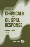 The use of chemicals in oil spill response [electronic resource]