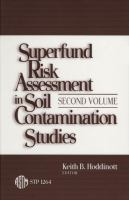 Superfund risk assessment in soil contamination studies [electronic resource] : second volume