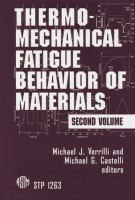 Thermomechanical fatigue behavior of materials. Second volume [electronic resource]