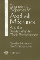 Engineering properties of asphalt mixtures and the relationship to their performance [electronic resource]
