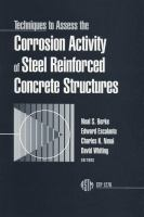 Techniques to assess the corrosion activity of steel reinforced concrete structures [electronic resource]