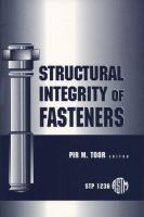 Structural integrity of fasteners [electronic resource]