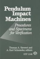 Pendulum impact machines [electronic resource] : procedures and specimens for verification