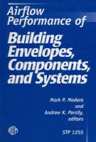Airflow performance of building envelopes, components, and systems [electronic resource]