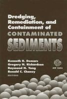 Dredging, remediation, and containment of contaminated sediments [electronic resource]