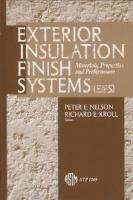 Exterior insulation finish systems (EIFS) [electronic resource] : materials, properties, and performance