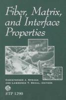 Fiber, matrix, and interface properties [electronic resource]