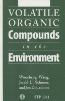 Volatile organic compounds in the environment [electronic resource]