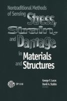 Nontraditional methods of sensing stress, strain, and damage in materials and structures [electronic resource]