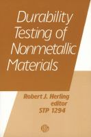Durability testing of nonmetallic materials [electronic resource]