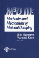 M3D III [electronic resource] : mechanics and mechanisms of material damping