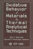Oxidative behavior of materials by thermal analytical techniques [electronic resource]