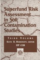 Superfund risk assessment in soil contamination studies [electronic resource] : third volume