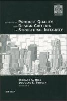 Effects of product quality and design criteria on structural integrity [electronic resource]