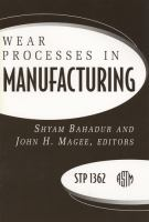 Wear processes in manufacturing [electronic resource]