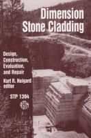 Dimension stone cladding [electronic resource] : design, construction, evaluation, and repair