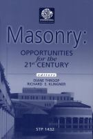 Masonry [electronic resource] : opportunities for the 21st century