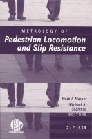 Metrology of pedestrian locomotion and slip resistance [electronic resource]