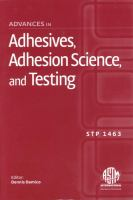 Advances in adhesives, adhesion science, and testing [electronic resource]