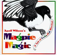 Cover Image of April Wilson&apos;s Magpie Magic