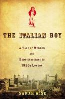 Cover of the book The Italian boy : a tale of murder and body snatching in 1830s London