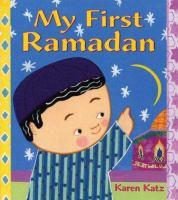 My First Ramadan  Karen Katz