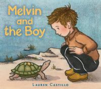 Cover of the book Melvin and the boy