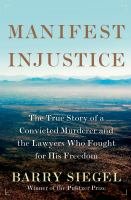 Cover Image of Manifest injustice