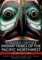 A Guide to the Indian Tribes of the Pacific Northwest