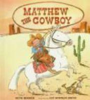 Matthew the Cowboy